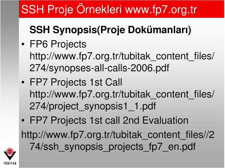 pdf FP7 Projects 1st Call http://www.fp7.org.
