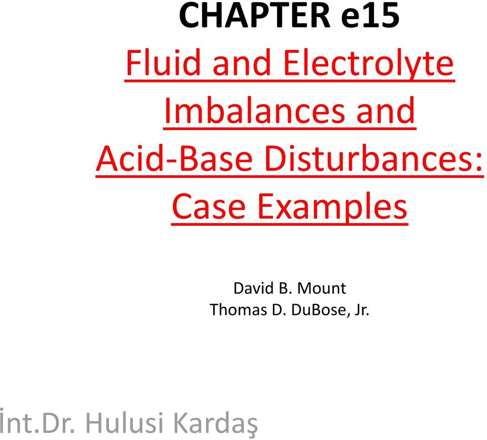 Disturbances: Case Examples David B.