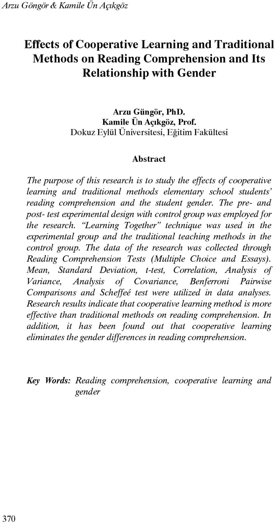 comprehension and the student gender. The pre- and post- test experimental design with control group was employed for the research.