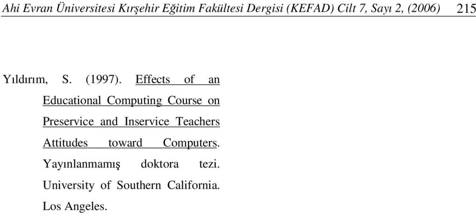 Effects of an Educational Computing Course on Preservice and Inservice