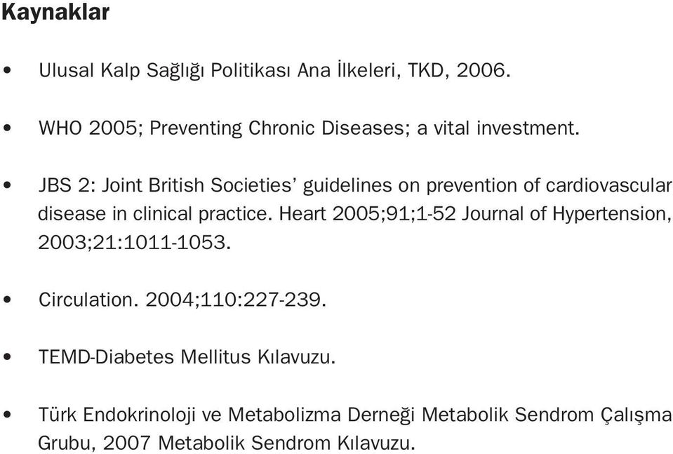 JBS 2: Joint British Societies guidelines on prevention of cardiovascular disease in clinical practice.