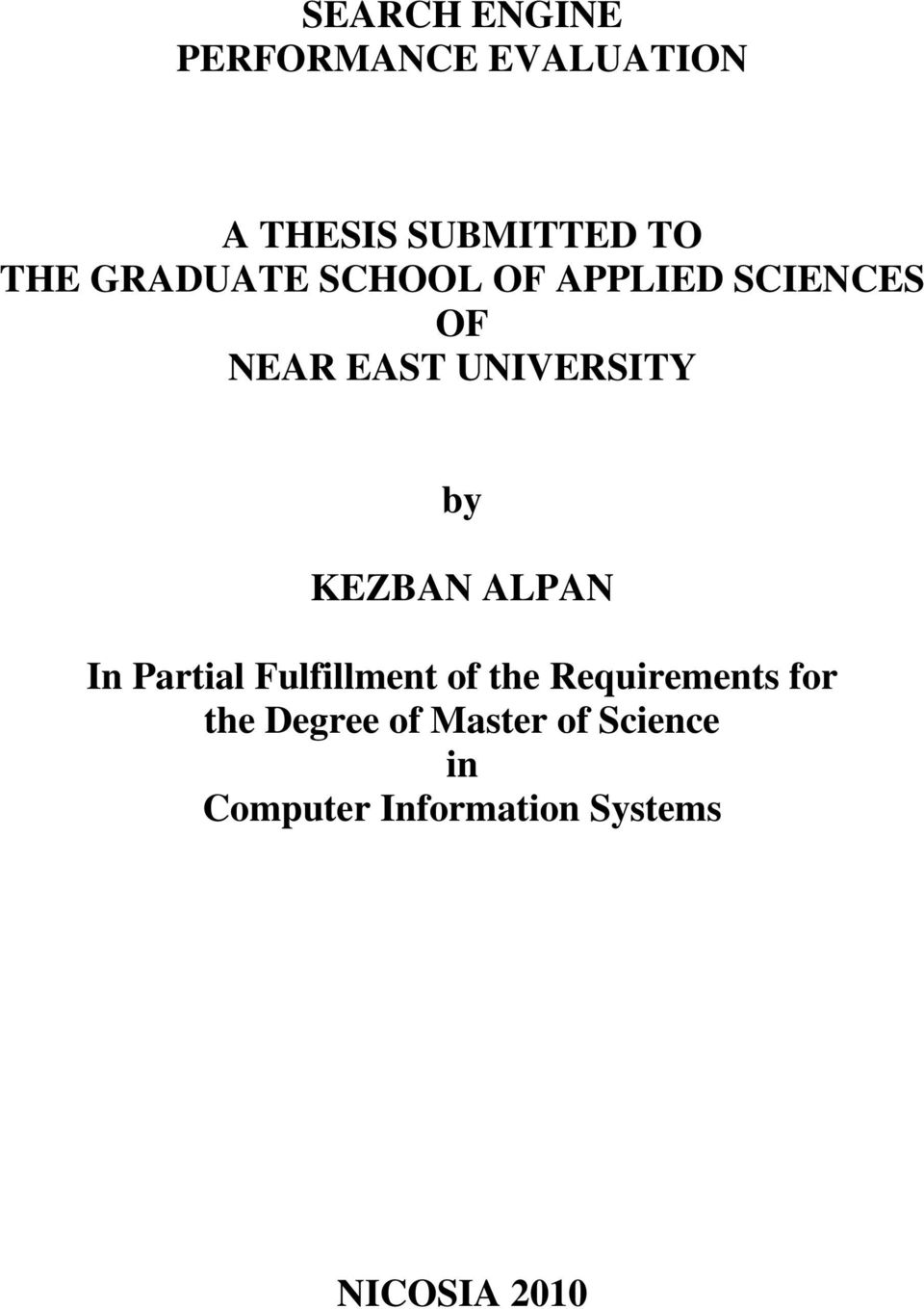 KEZBAN ALPAN In Partial Fulfillment of the Requirements for the