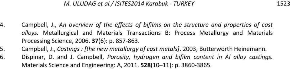 Metallurgical and Materials Transactions B: Process Metallurgy and Materials Processing Science, 26. 37(6): p. 87-863.