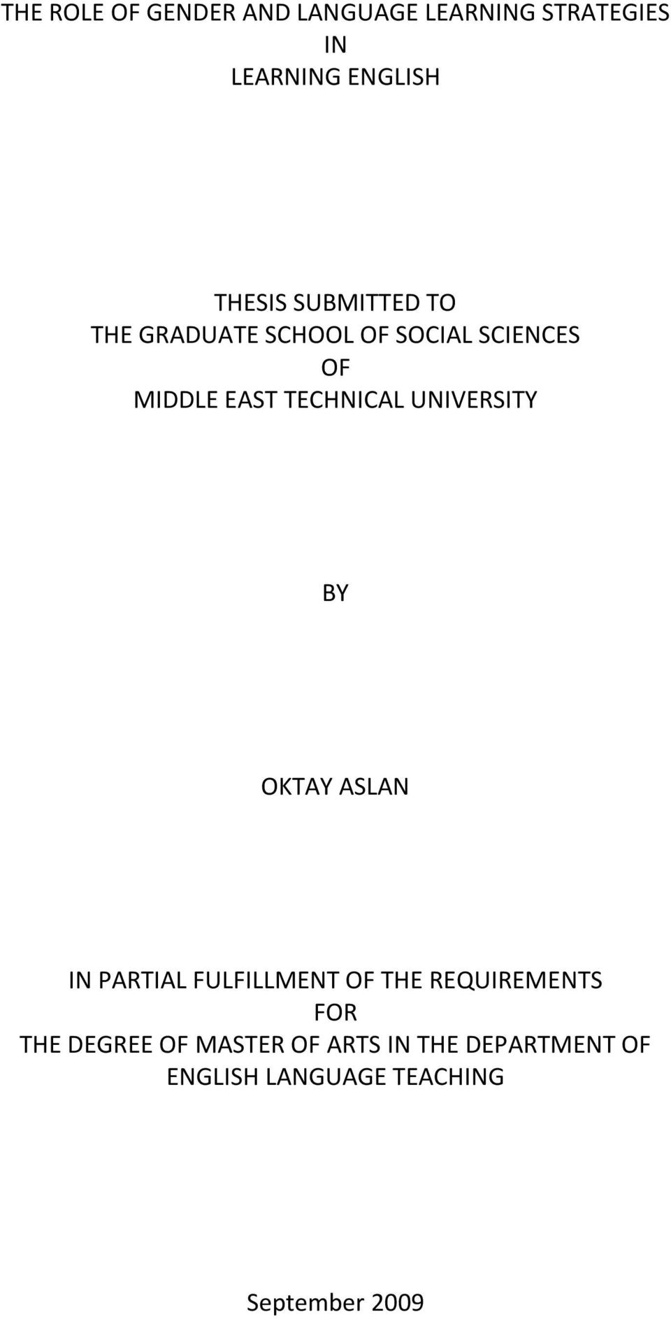 UNIVERSITY BY OKTAY ASLAN IN PARTIAL FULFILLMENT OF THE REQUIREMENTS FOR THE