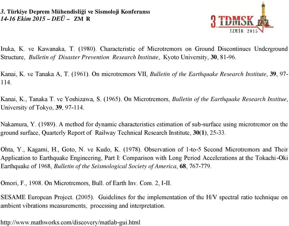 On Microtremors, Bulletin of the Earthquake Research Institue, University of Tokyo, 39, 97-114. Nakamura, Y. (1989).