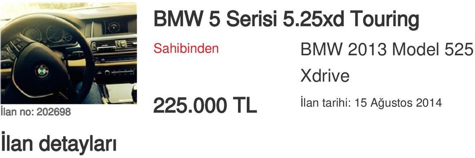 Model 525 Xdrive İlan no: 202698