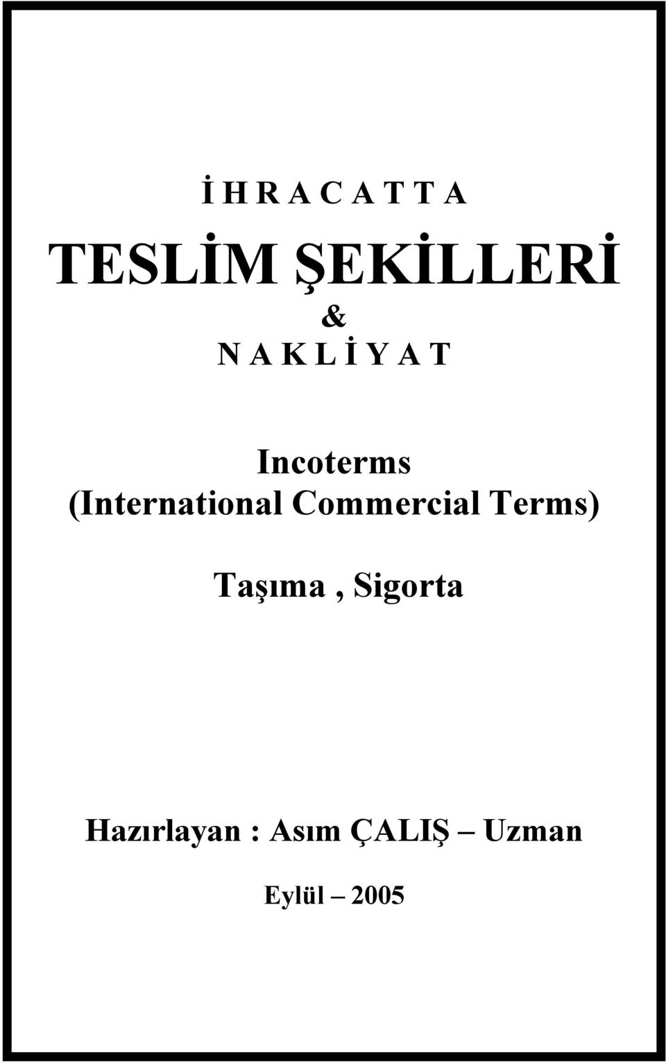 (International Commercial Terms)
