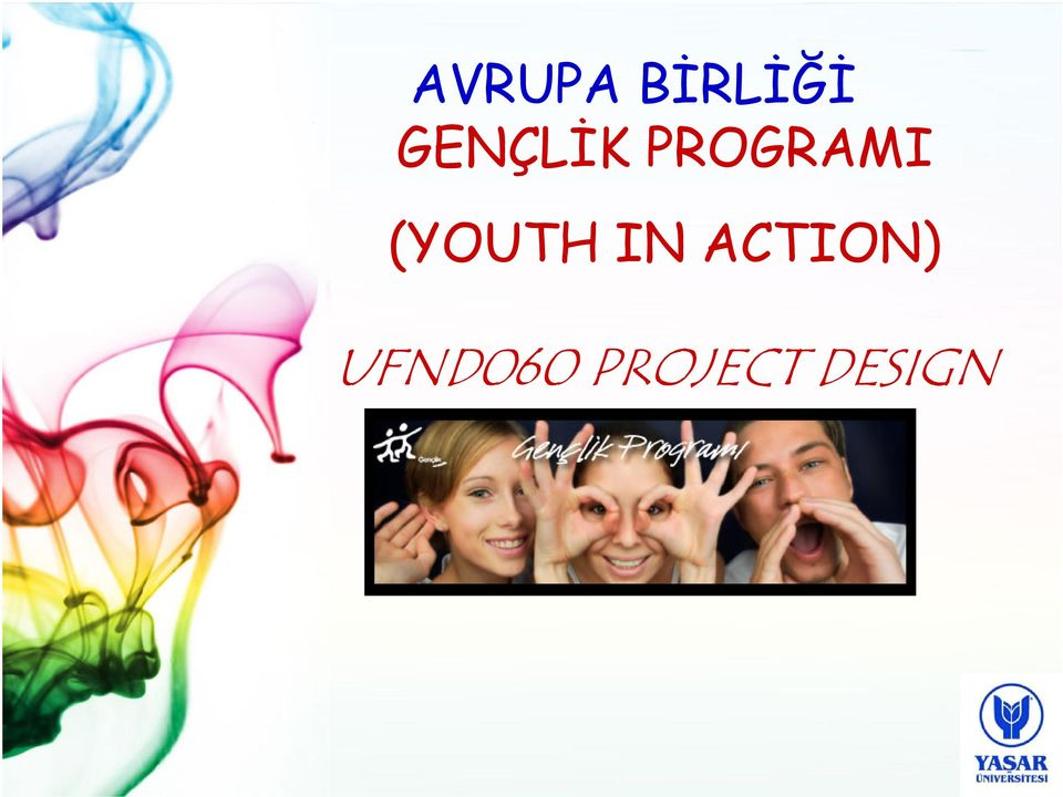 (YOUTH IN ACTION)
