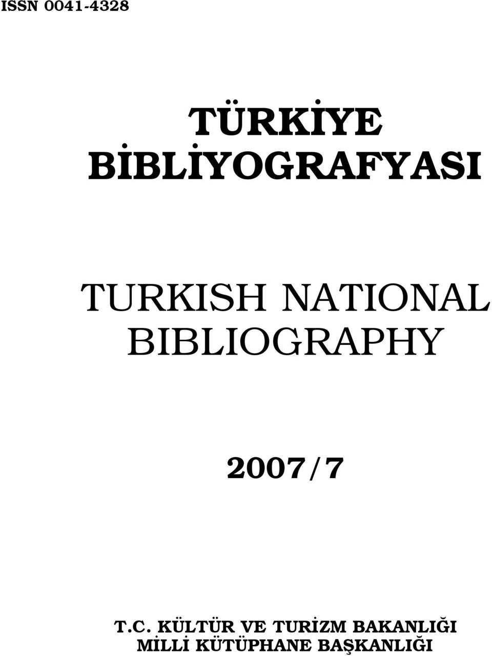 BIBLIOGRAPHY 2007/7 T.C.