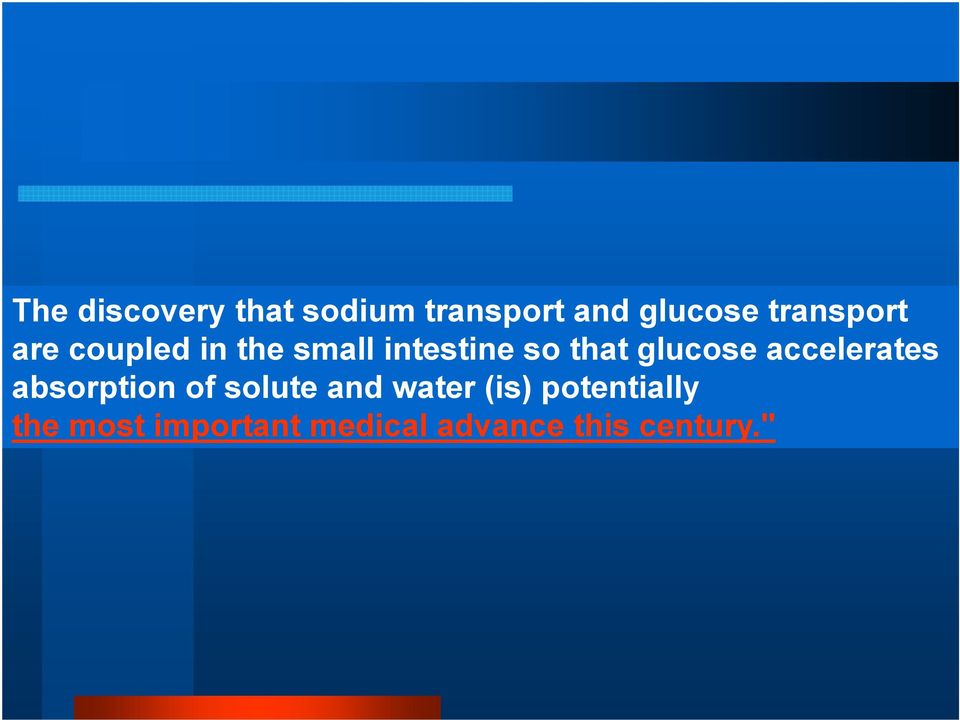 glucose accelerates absorption of solute and water