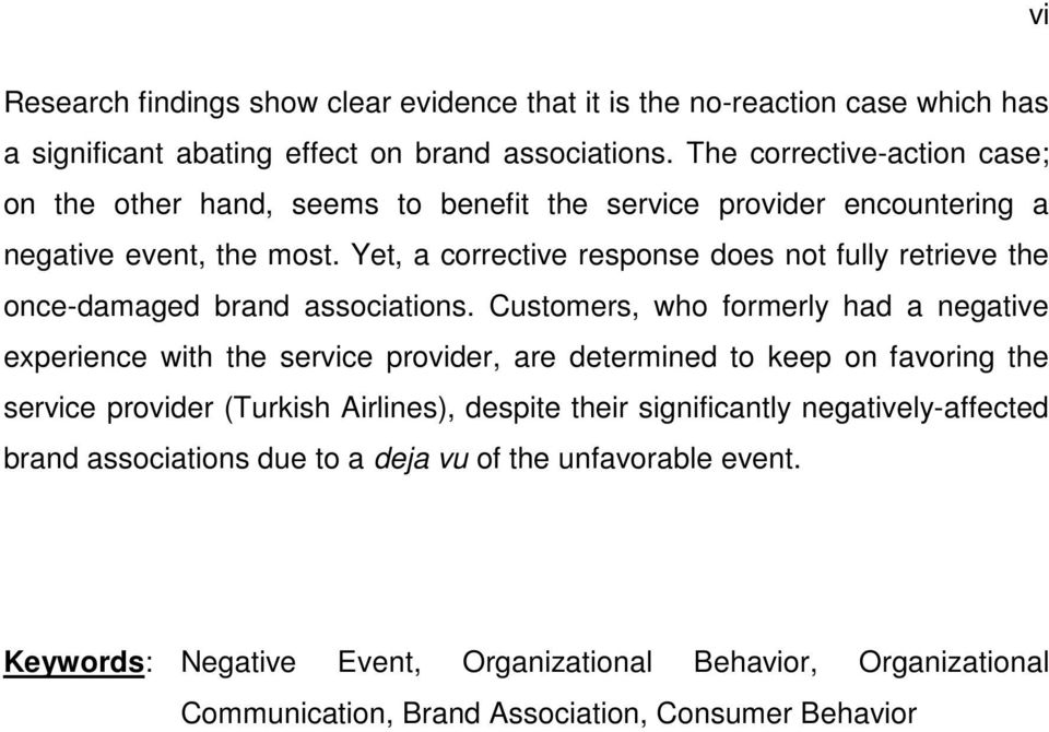Yet, a corrective response does not fully retrieve the once-damaged brand associations.