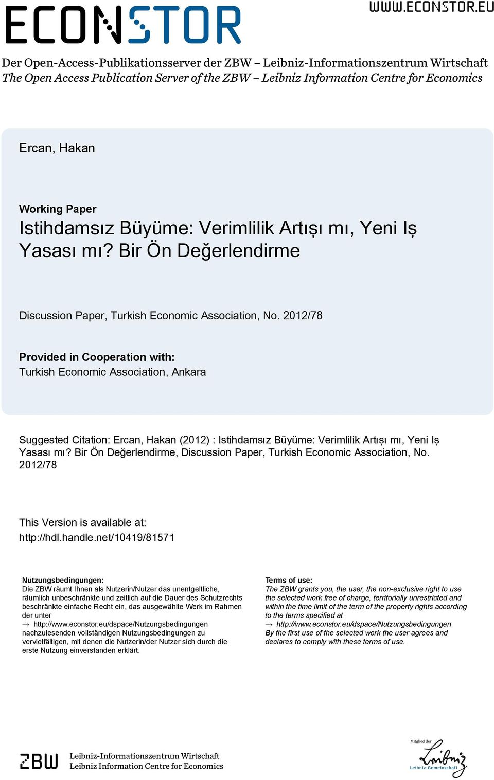 eu Der Open-Access-Publikationsserver der ZBW Leibniz-Informationszentrum Wirtschaft The Open Access Publication Server of the ZBW Leibniz Information Centre for Economics Ercan, Hakan Working Paper