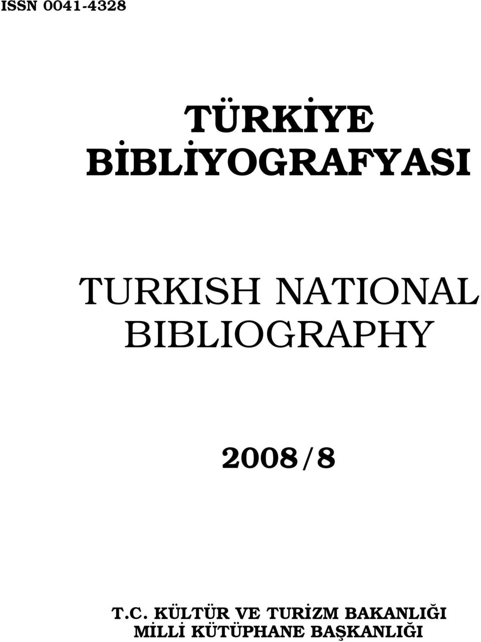 BIBLIOGRAPHY 2008/8 T.C.