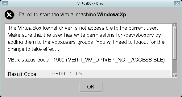 Eğer aşağıdaki gibi bir mesaj alıyorsanız: The VirtualBox kernel driver is not accessible to the current user.