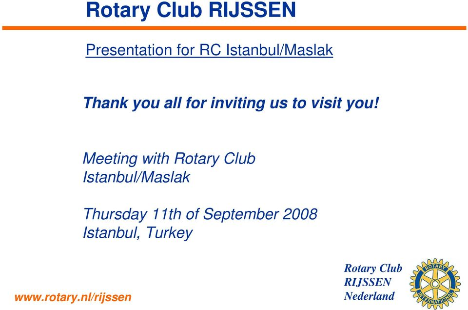 Meeting with Rotary Club Istanbul/Maslak Thursday 11th of