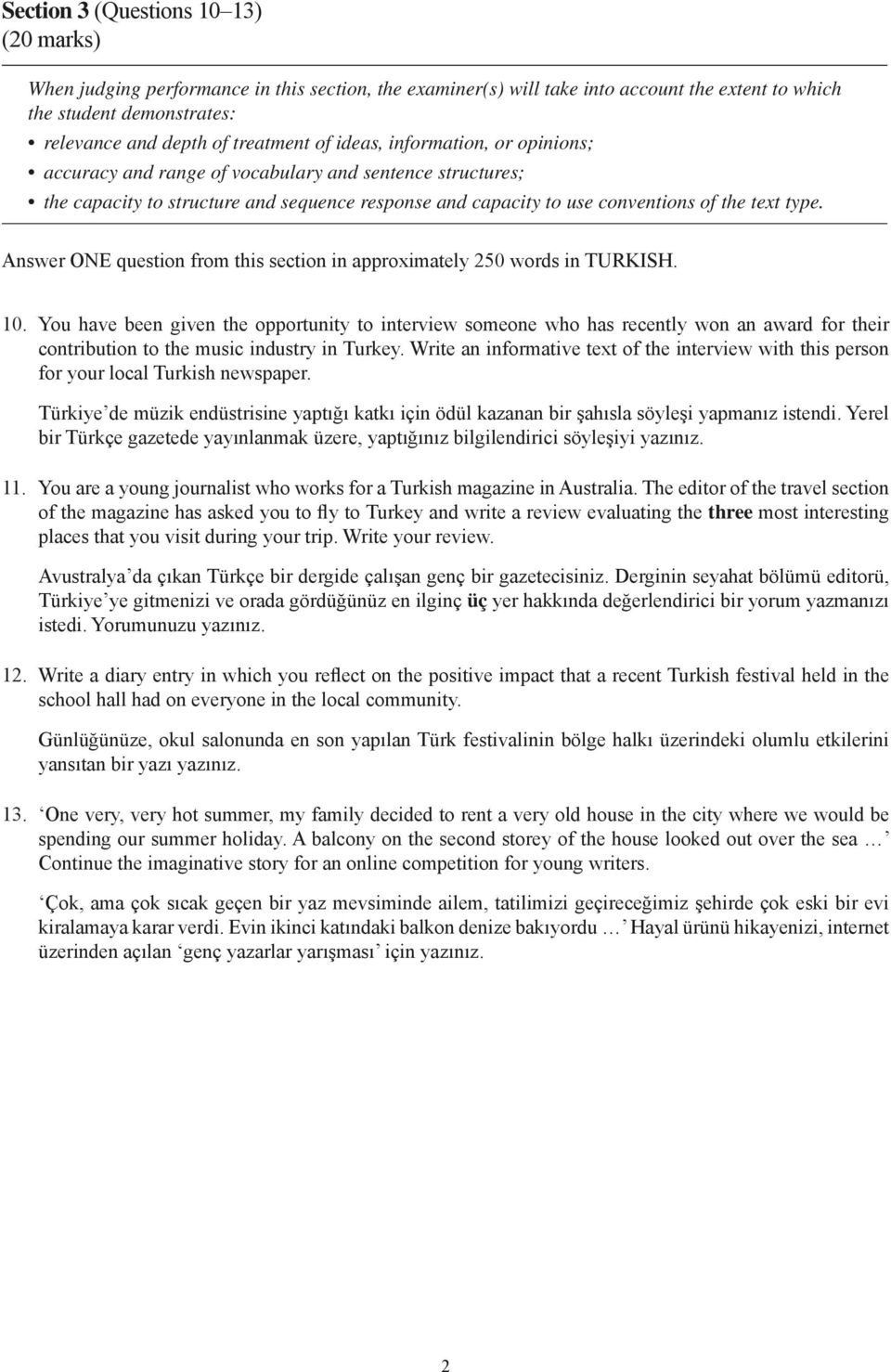 Answer ONE question from this section in approximately 250 words in TURKISH. 10.