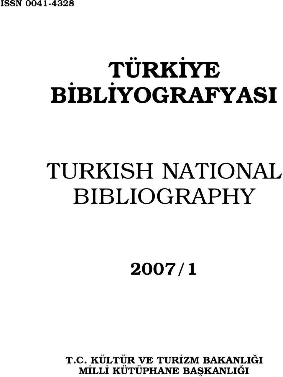 BIBLIOGRAPHY 2007/1 T.C.