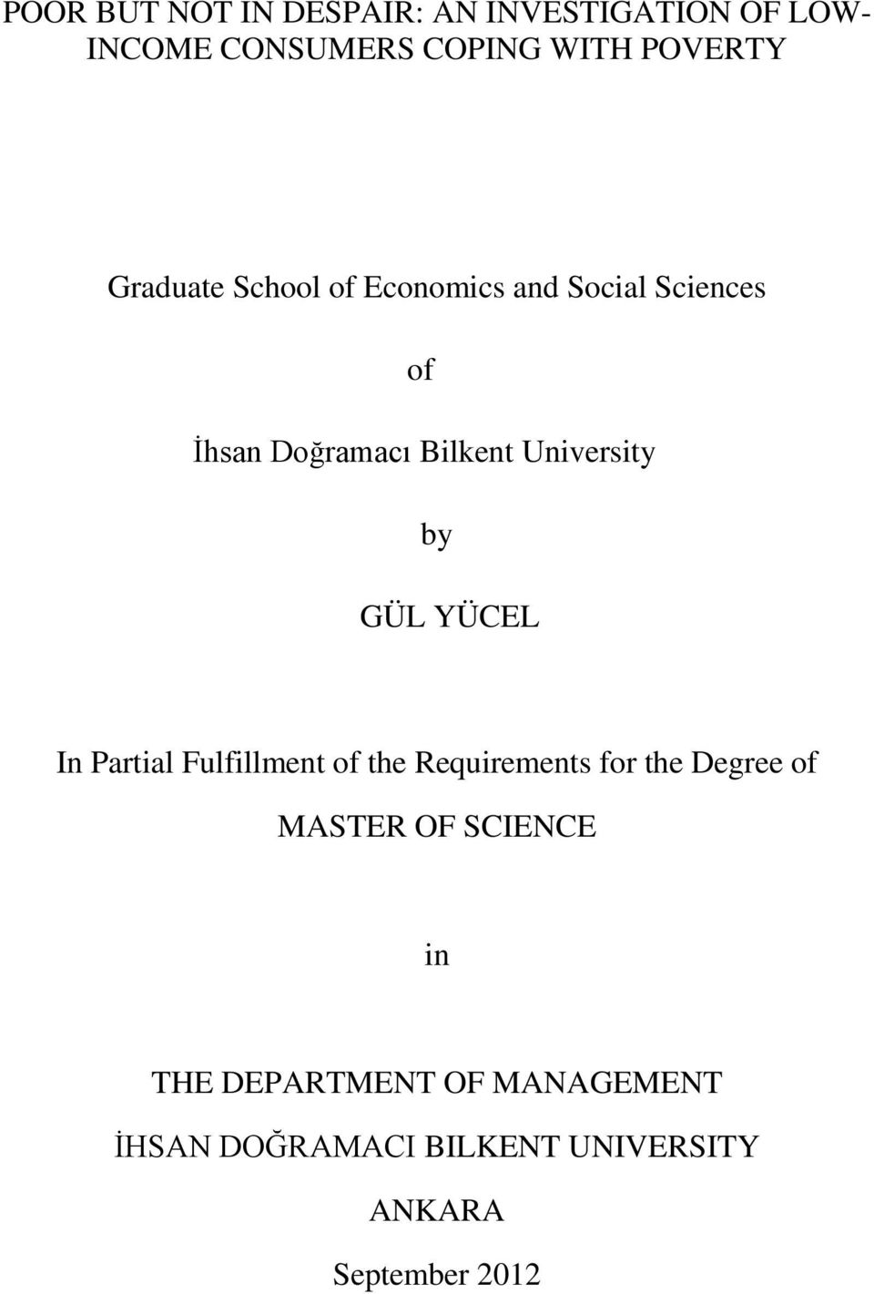 by GÜL YÜCEL In Partial Fulfillment of the Requirements for the Degree of MASTER OF