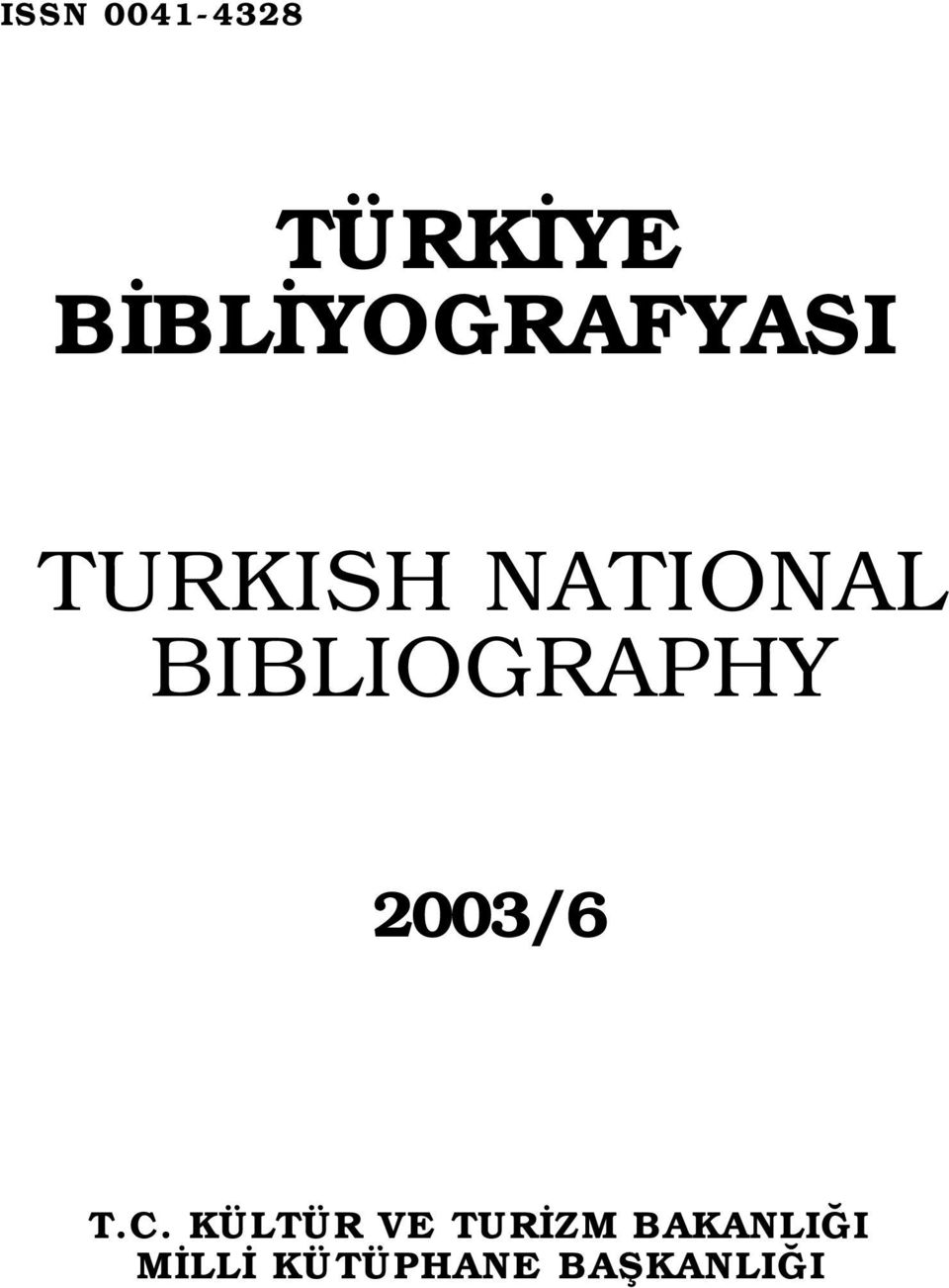 BIBLIOGRAPHY 2003/6 T.C.