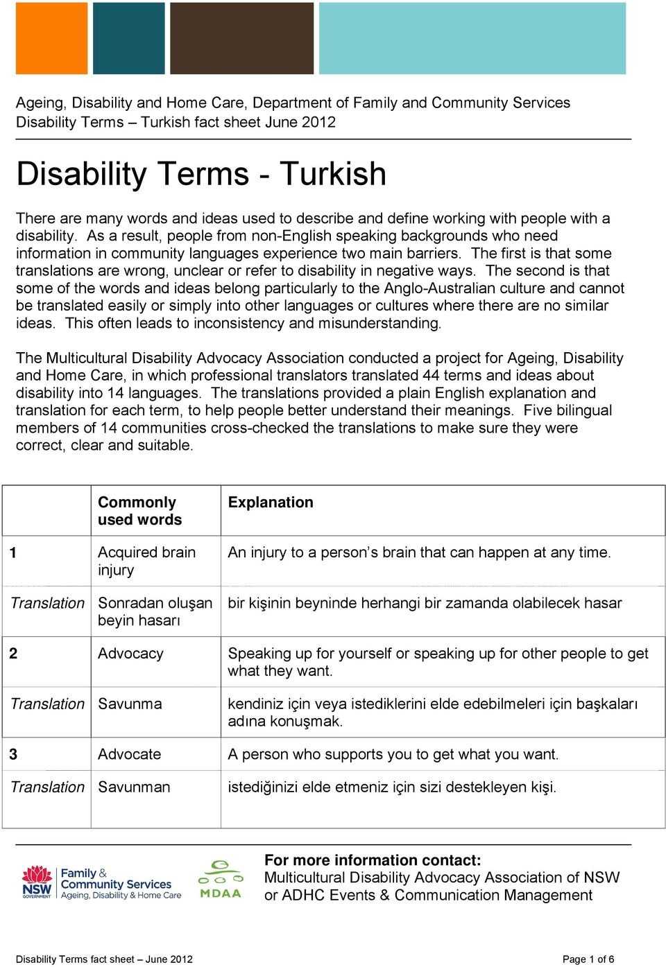 The first is that some translations are wrong, unclear or refer to disability in negative ways.
