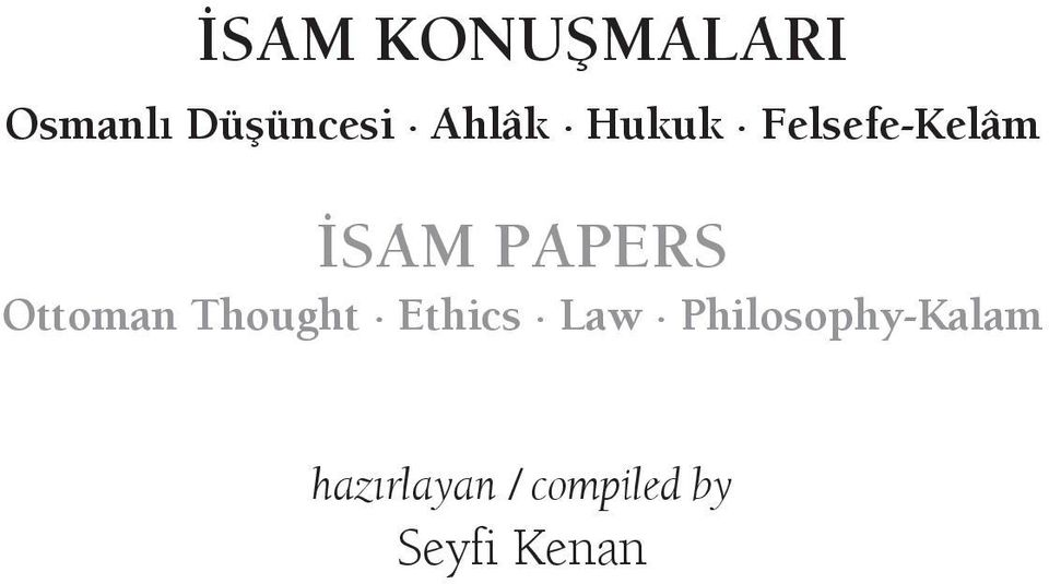 Ottoman Thought Ethics Law
