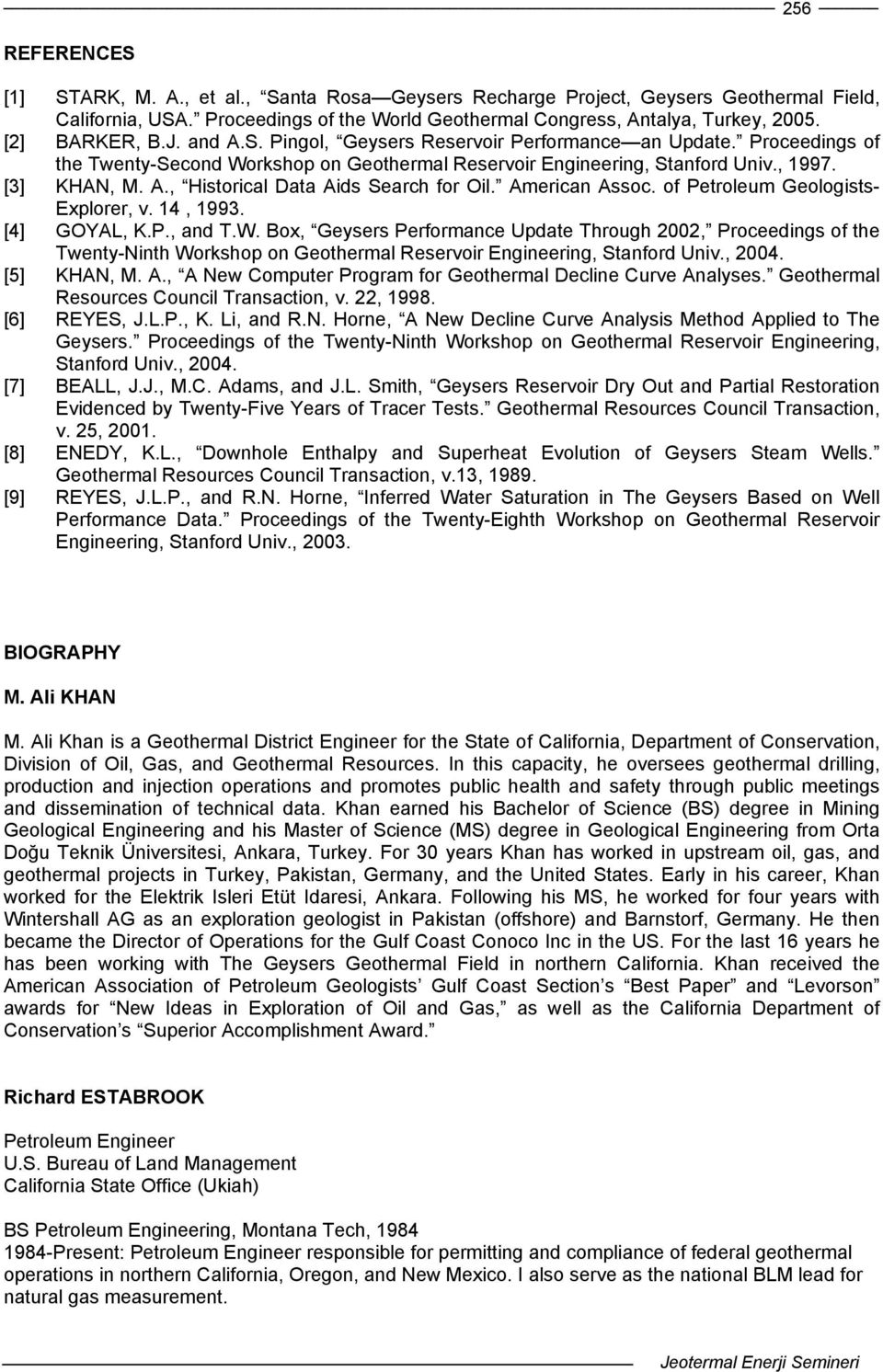 American Assoc. of Petroleum Geologists- Explorer, v. 14, 1993. [4] GOYAL, K.P., and T.W.