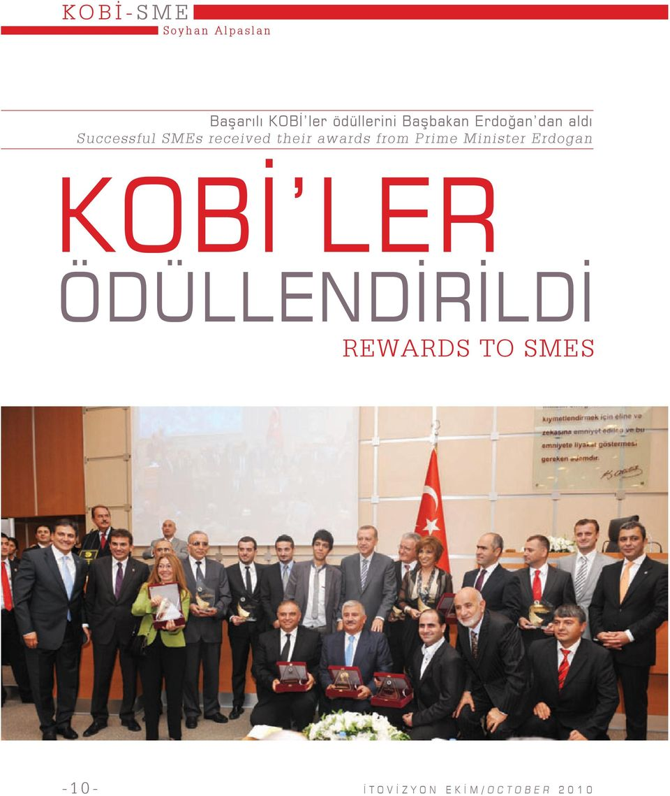 their awards from Prime Minister Erdogan KOBİ LER