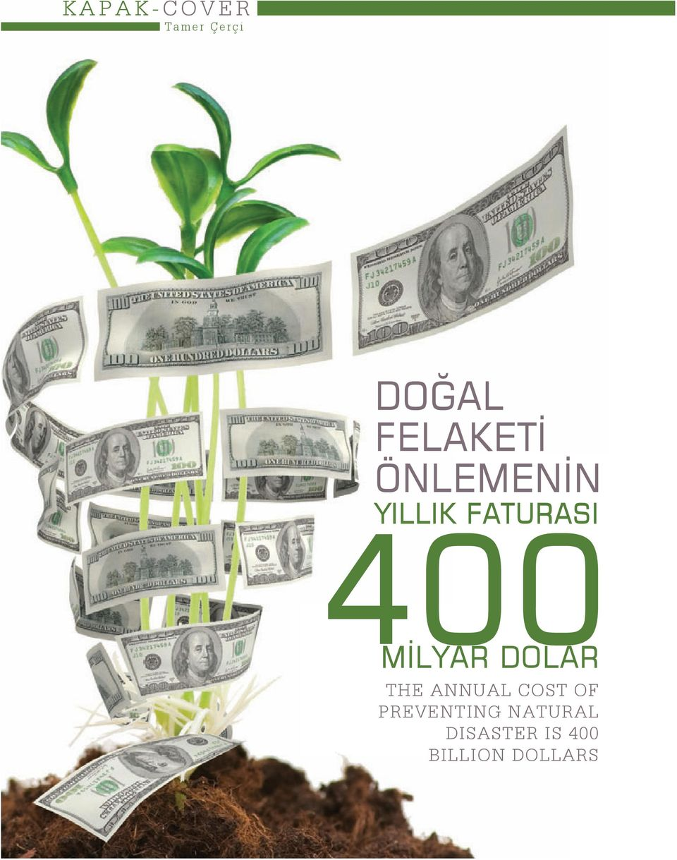 400 MİLYAR DOLAR THE ANNUAL COST OF