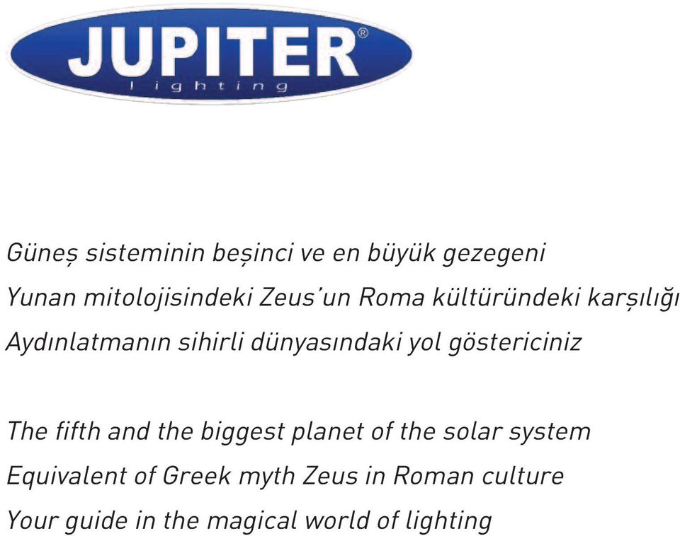 göstericiniz The fifth and the biggest planet of the solar system