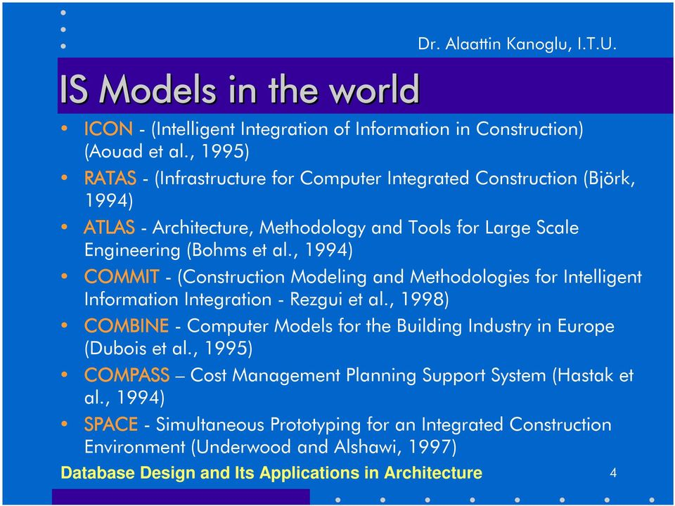 , 1994) COMMIT - (Construction Modeling and Methodologies for Intelligent Information Integration - Rezgui et al.