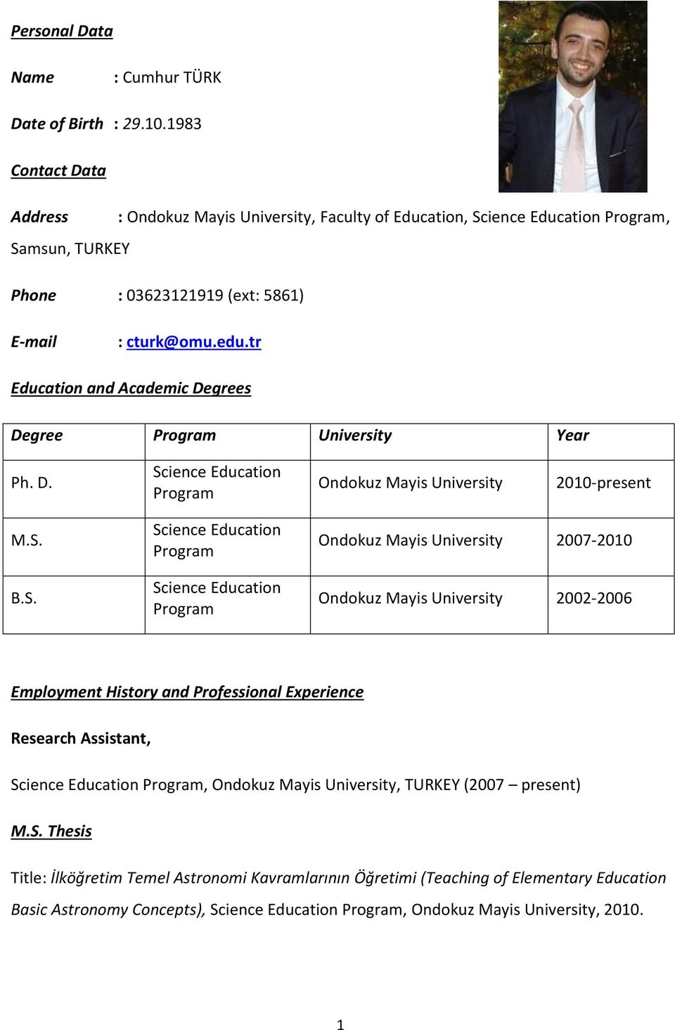 tr Education and Academic Degrees Degree Program University Year Ph. D. Sc