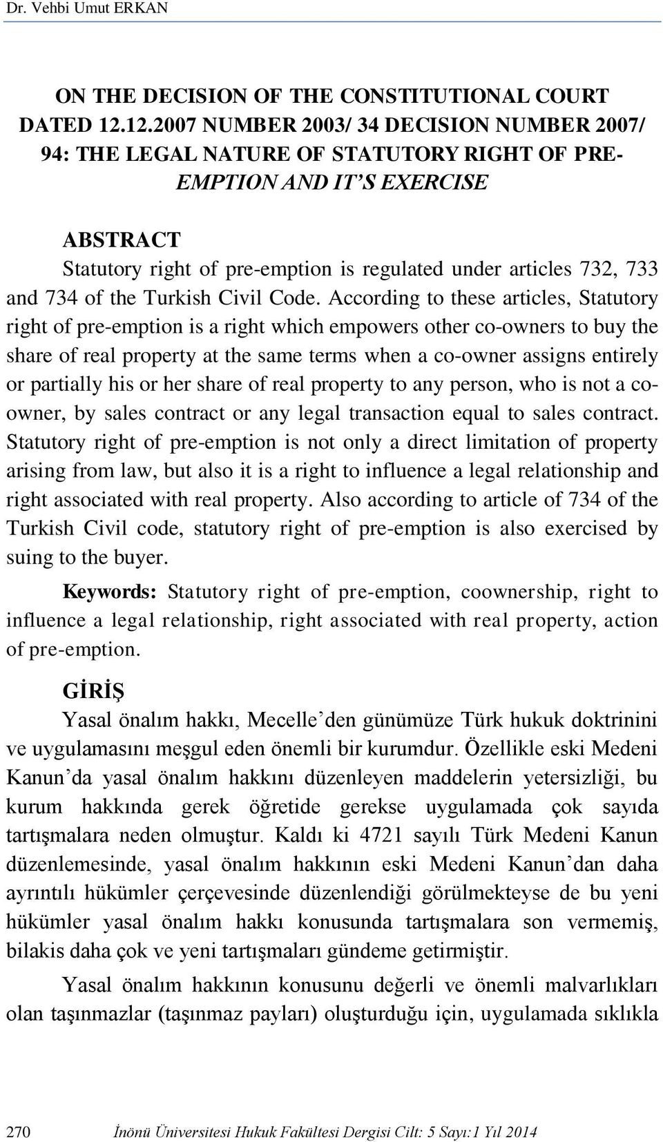 and 734 of the Turkish Civil Code.