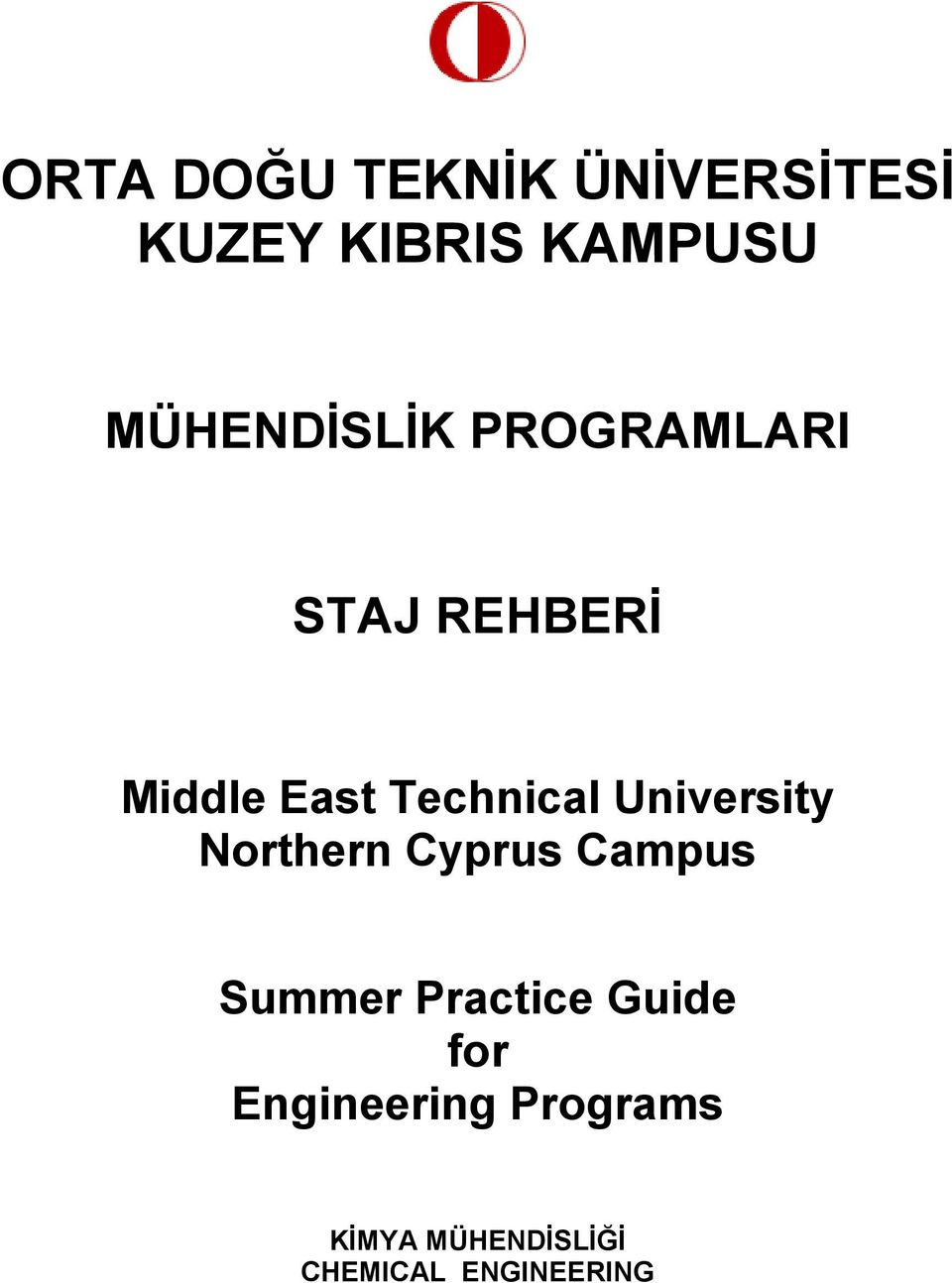 Technical University Northern Cyprus Campus Summer