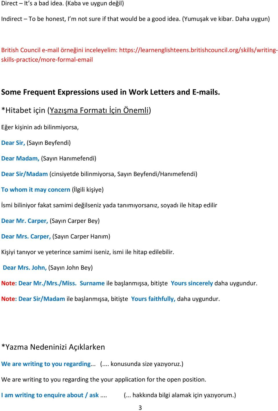 org/skills/writingskills-practice/more-formal-email Some Frequent Expressions used in Work Letters and E-mails.