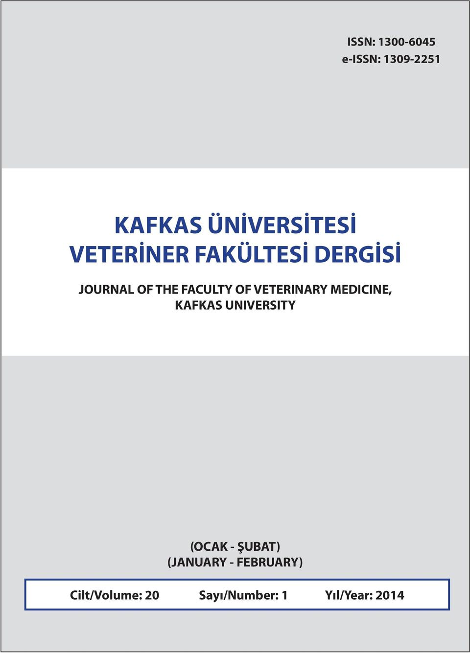 VETERINARY MEDICINE, KAFKAS UNIVERSITY (OCAK - ŞUBAT)