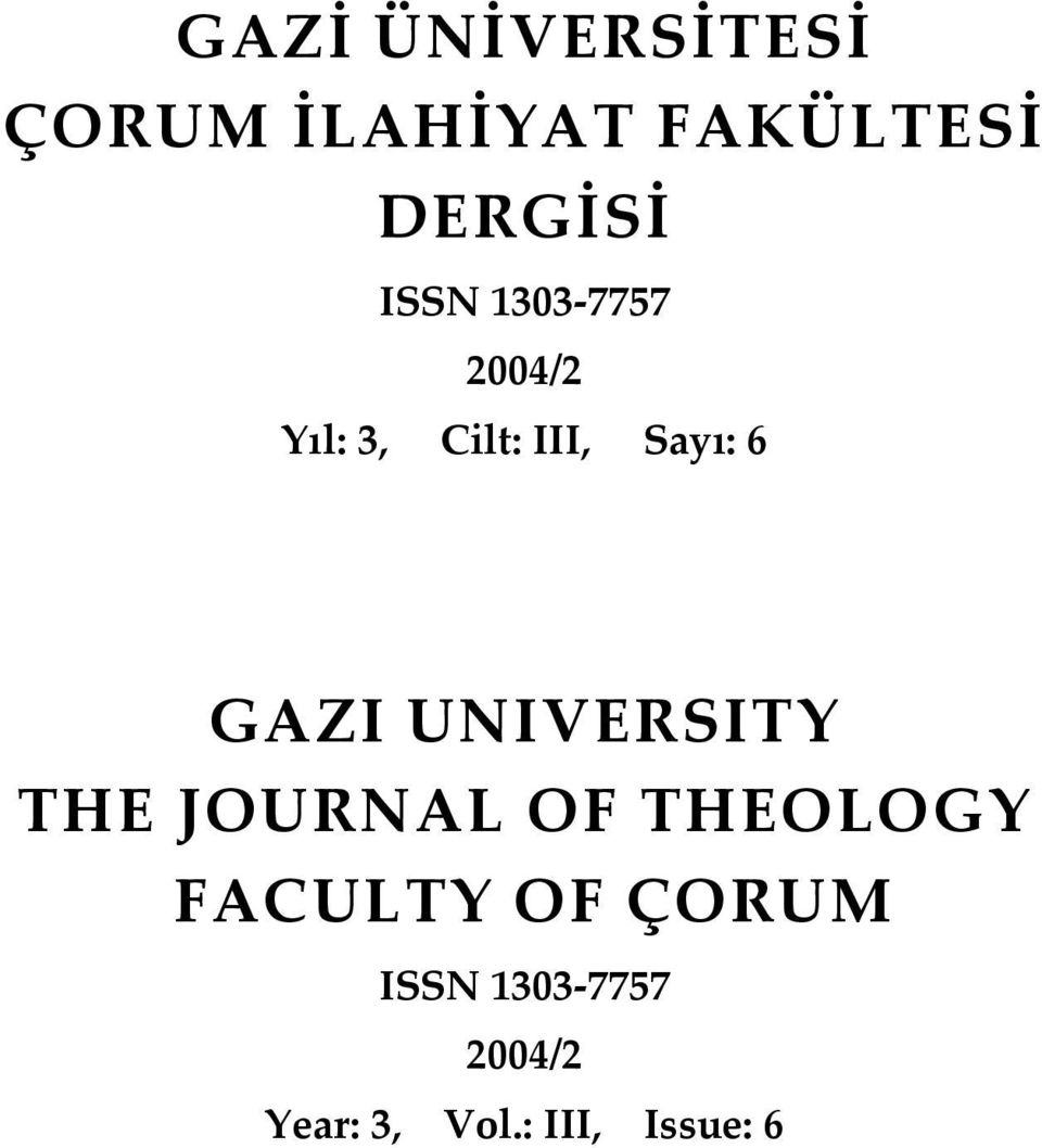 GAZI UNIVERSITY THE JOURNAL OF THEOLOGY FACULTY OF