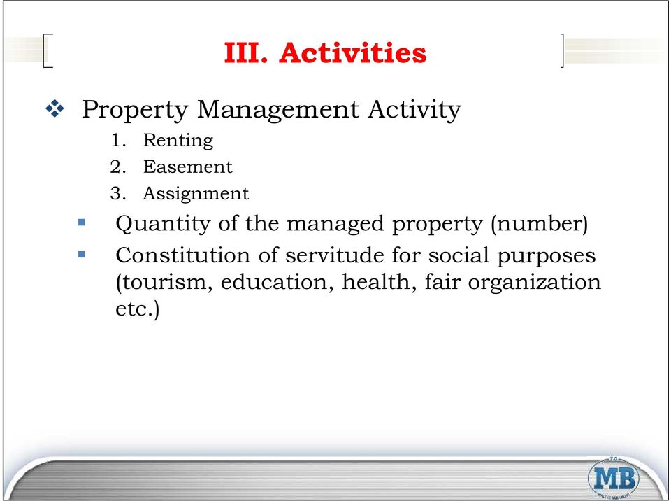 Assignment Quantity of the managed property (number)