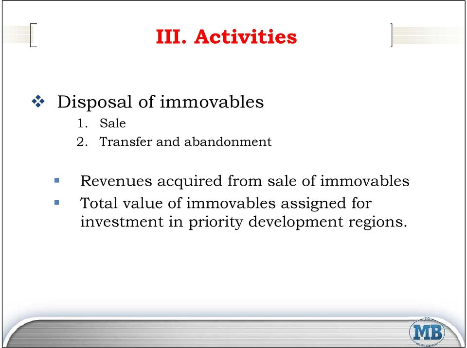 sale of immovables Total value of immovables