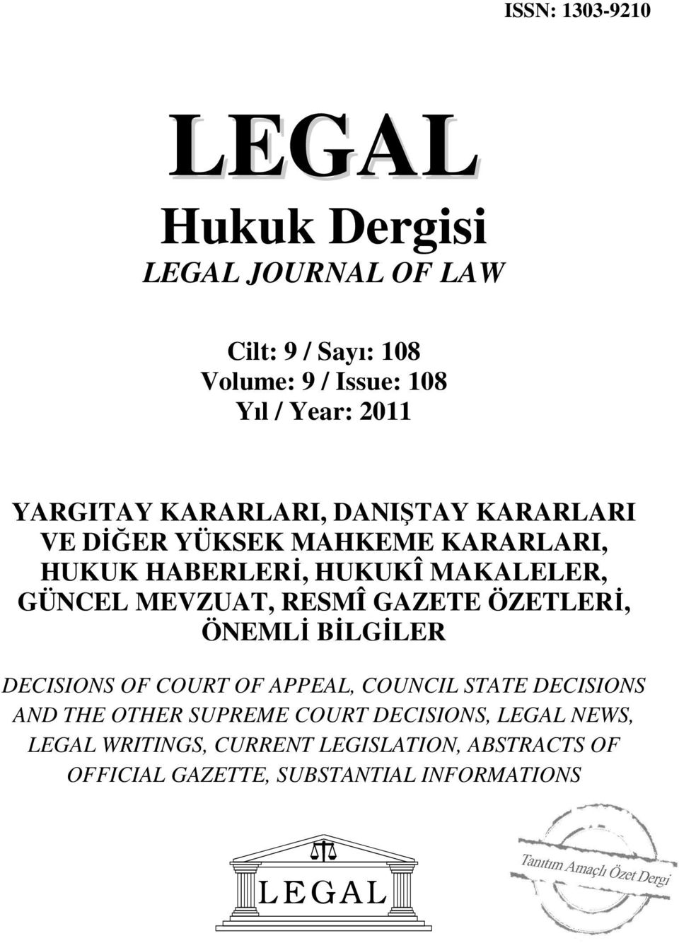 RESMÎ GAZETE ÖZETLERİ, ÖNEMLİ BİLGİLER DECISIONS OF COURT OF APPEAL, COUNCIL STATE DECISIONS AND THE OTHER SUPREME