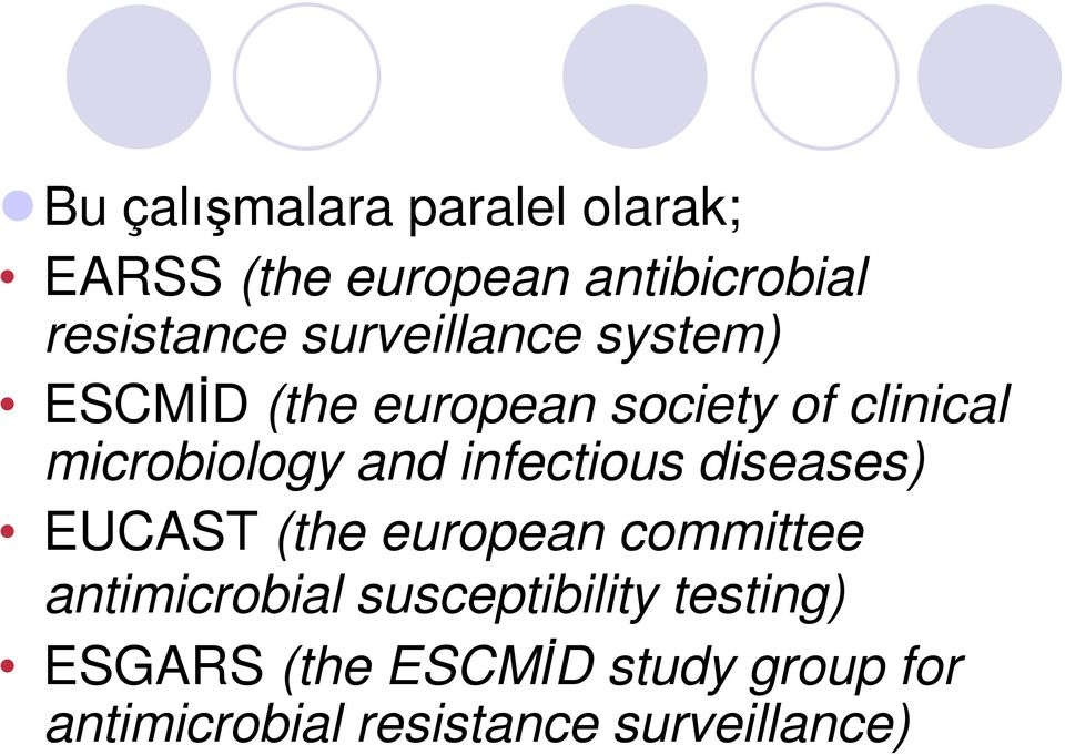 infectious diseases) EUCAST (the european committee antimicrobial