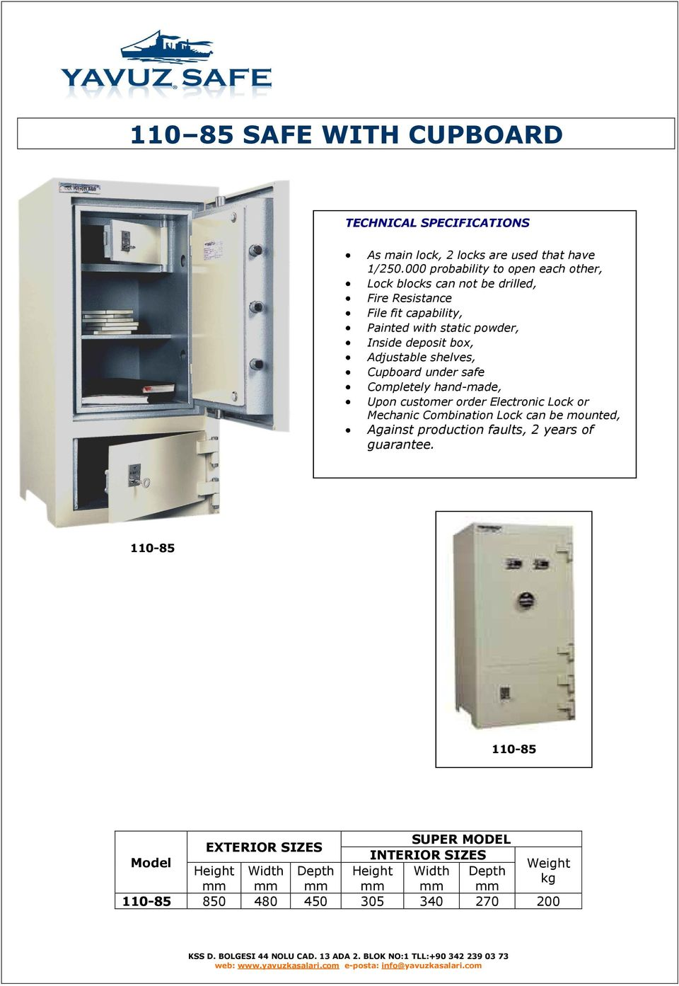 deposit box, Adjustable shelves, Cupboard under safe Completely hand-made, Upon customer order Electronic Lock or Mechanic Combination Lock can