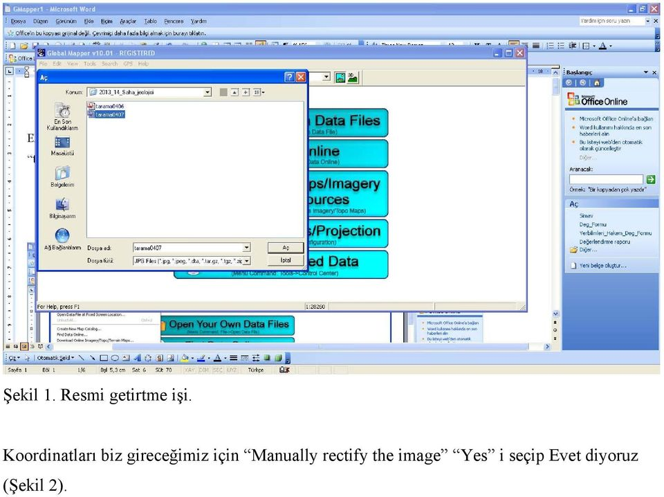 için Manually rectify the image