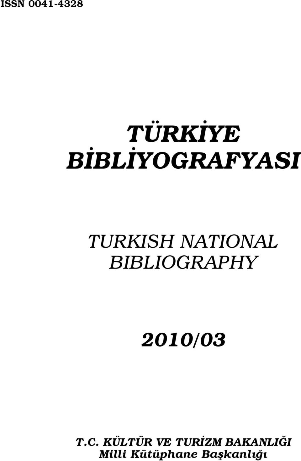 BIBLIOGRAPHY 2010/03 T.C.