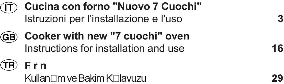 """7 cuochi"" oven Instructions for installation"