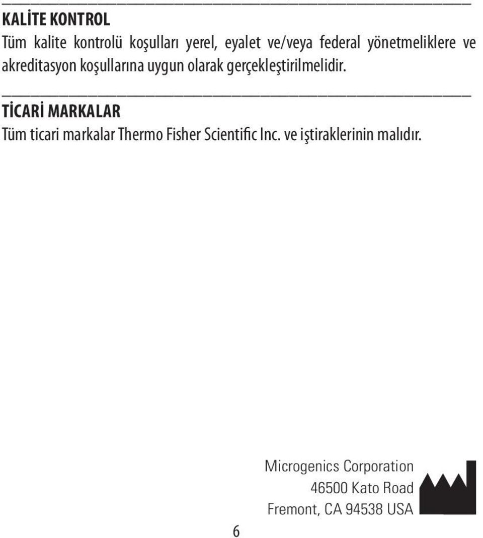 TİCARİ MARKALAR Tüm ticari markalar Thermo Fisher Scientific Inc.