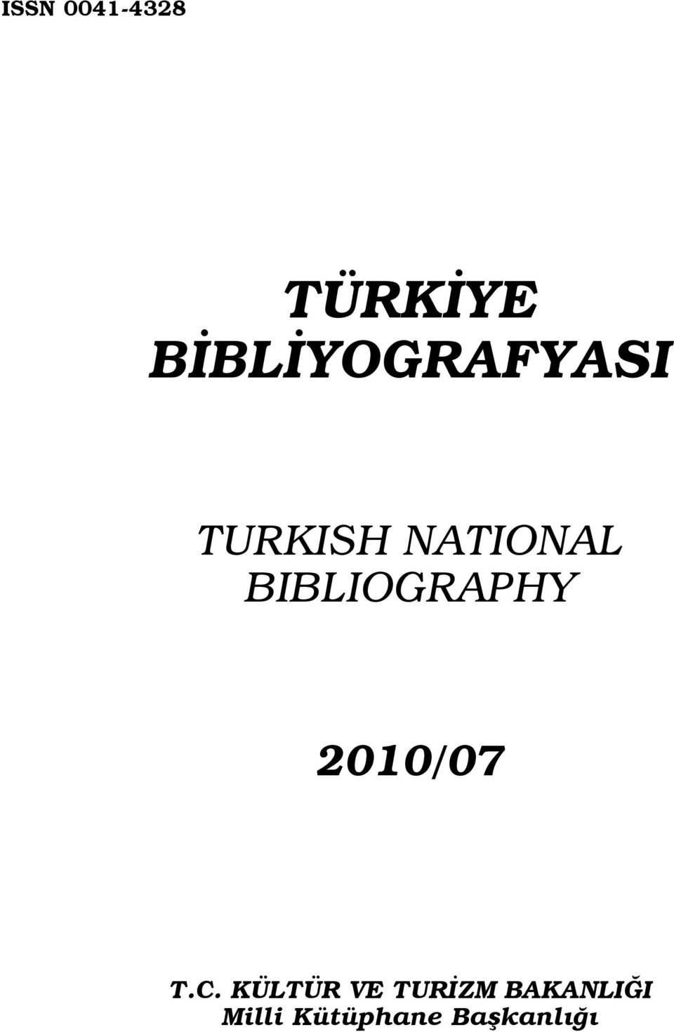BIBLIOGRAPHY 2010/07 T.C.