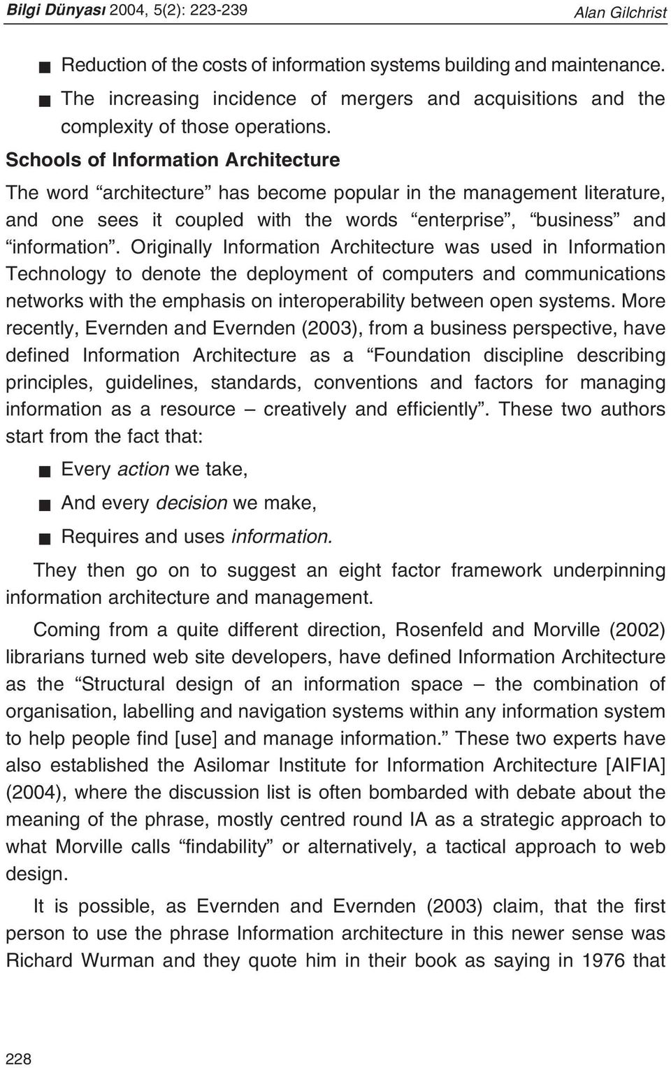 Originally Information Architecture was used in Information Technology to denote the deployment of computers and communications networks with the emphasis on interoperability between open systems.