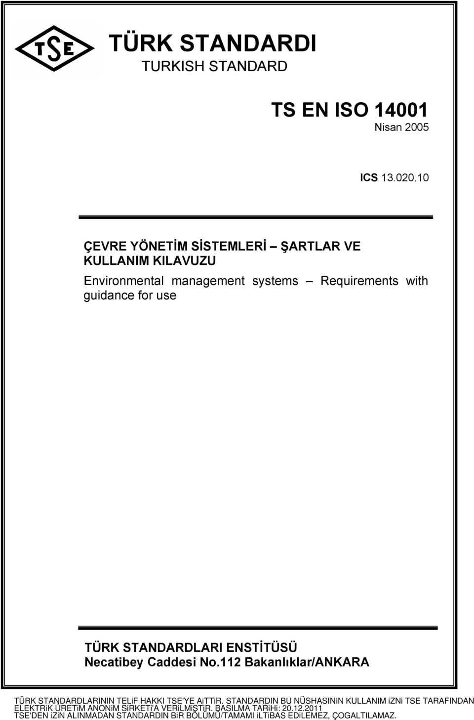 Environmental management systems Requirements with guidance for