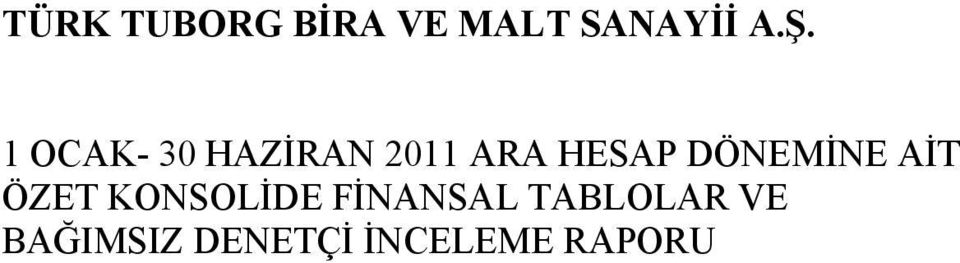 TABLOLAR VE