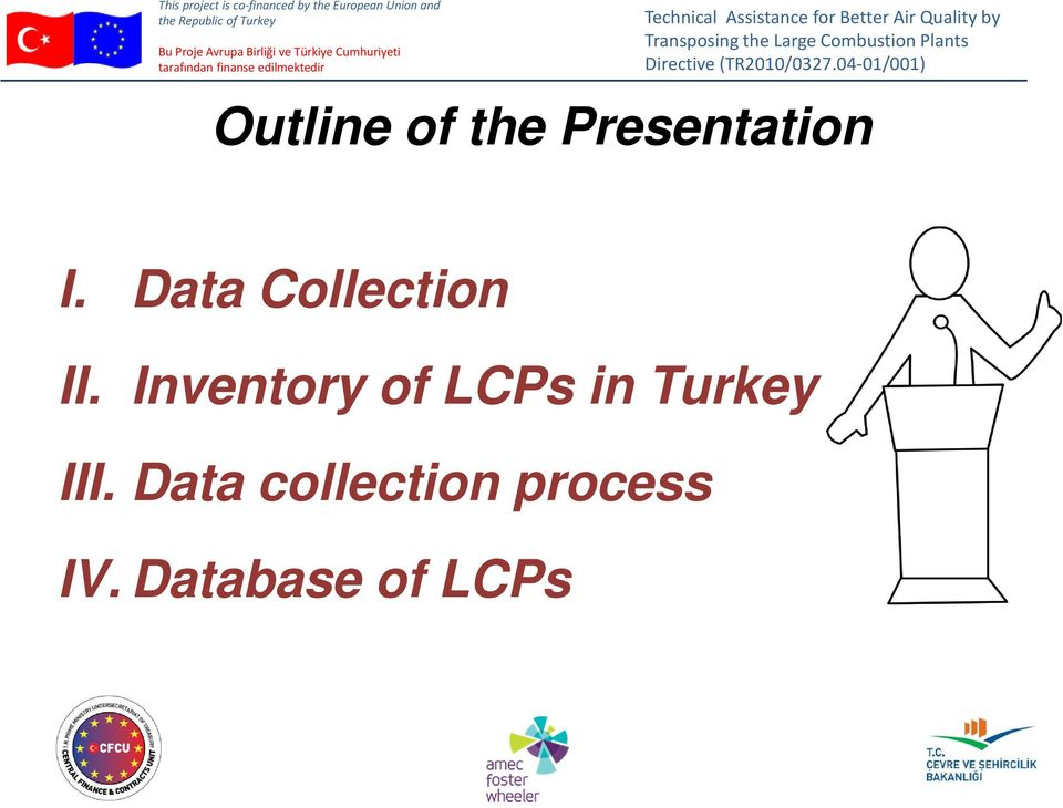 Inventory of LCPs in Turkey III.